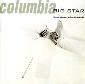 Big Star - Columbia: Live at Missouri University
