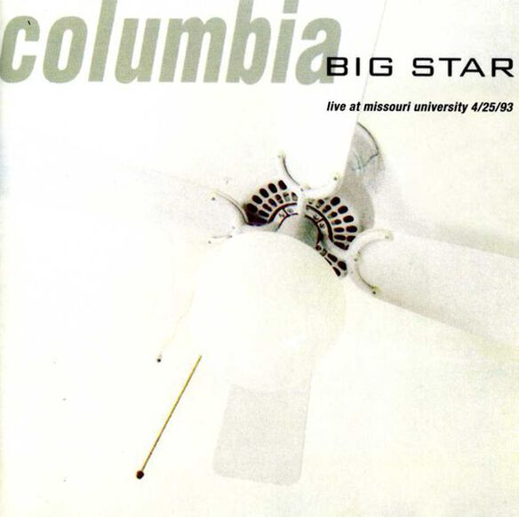 Big Star - Columbia: Live at the Missouri University