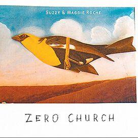 Suzzy & Maggie Roche - Zero Church