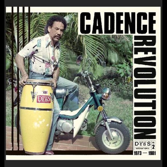 Various Artists - Cadence Revolution: Disques Debs International 2 (Various Artists)