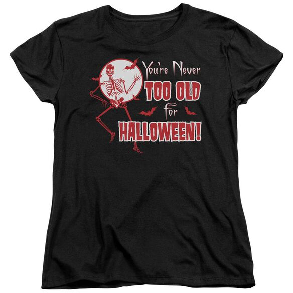 Never Too Old Short Sleeve Womens Tee T-Shirt