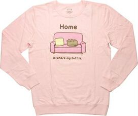 Pusheen the Cat Home Where My Butt Is SweaT-Shirt