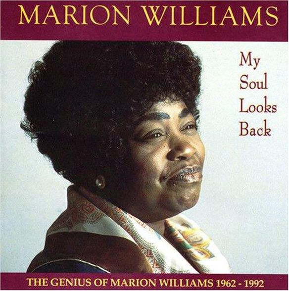 Marion Williams - My Soul Looks Back