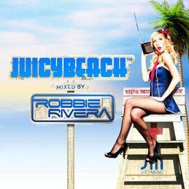 Robbie Rivera - Juicy Beach