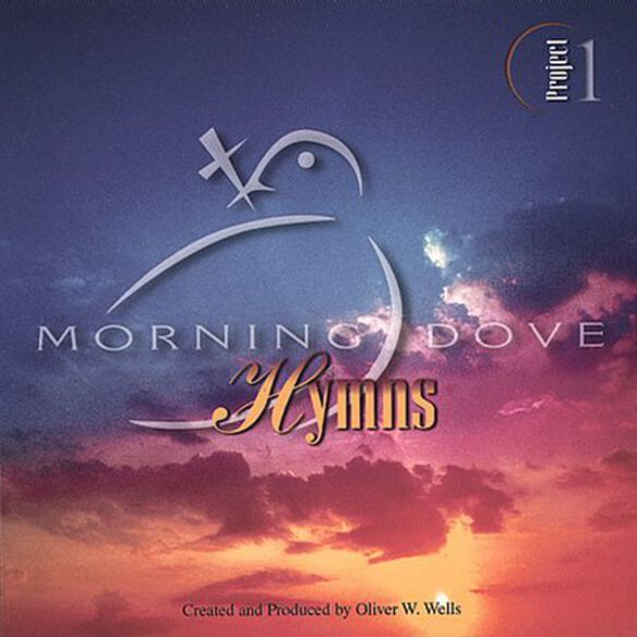 Morning Dove - Morning Dove Hymns Project One