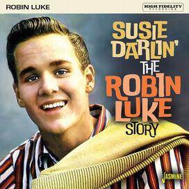 Robin Luke - Robin Luke Story: Susie Darlin'