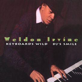 Weldon Irvine - Keyboards Wild DJ's Smile