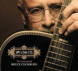 Bruce Cockburn - Speechless