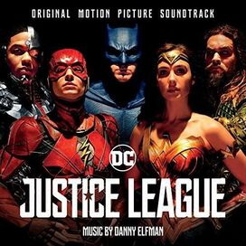 Danny Elfman - Justice League [Original Motion Picture Soundtrack]