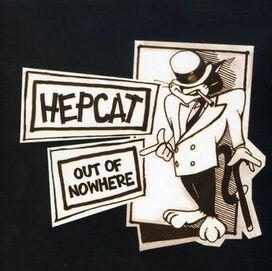 Hepcat - Out of Nowhere