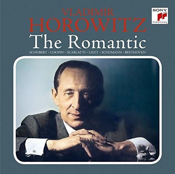 Vladimir Horowitz - Vladimir Horowitz: Romantic