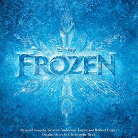 Christophe Beck - Frozen [Original Motion Picture Soundtrack]