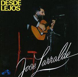 José Larralde - Desde Lejos
