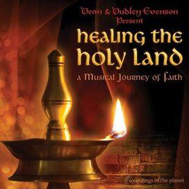 Dean Evenson - Healing the Holy Land