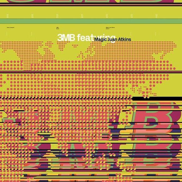 3Mb/ Magic Juan Atkins - 3MB featuring Magic Juan Atkins