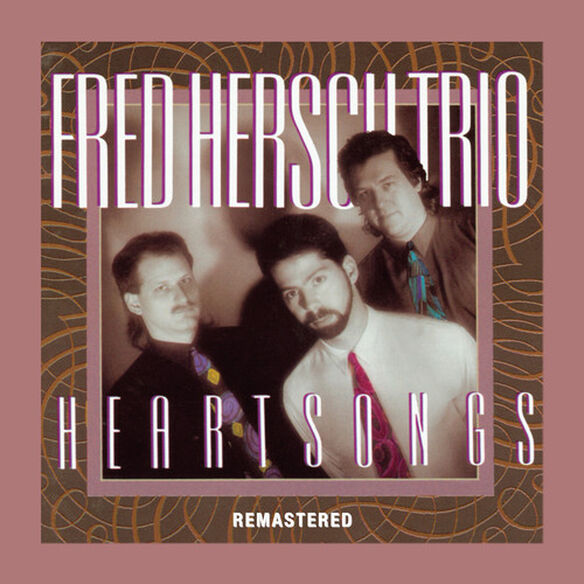 Fred Hersch - Heartsongs (Remastered)