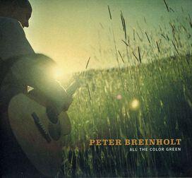 Peter Breinholt - All the Color Green