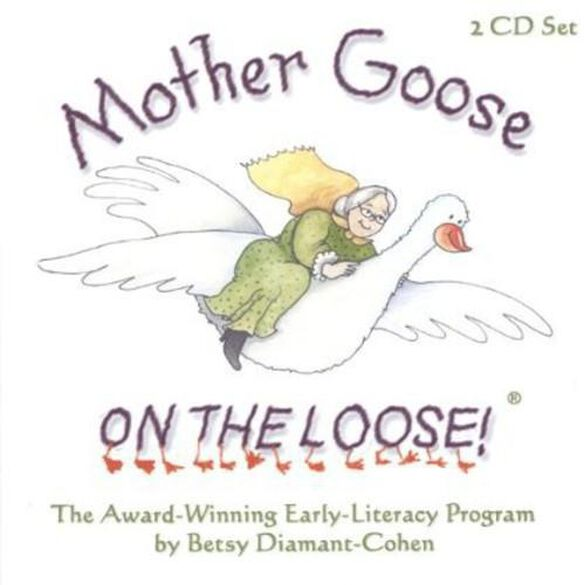 Betsy Diamant-Cohen - Mother Goose on the Loose