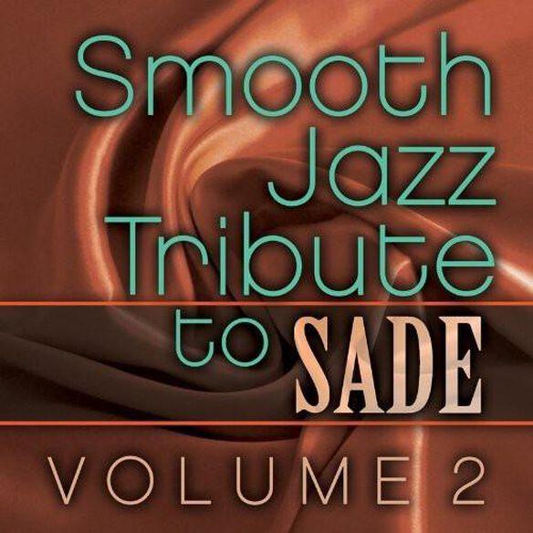 Sade Smooth Jazz Tribute Vol. 2 (Mod)