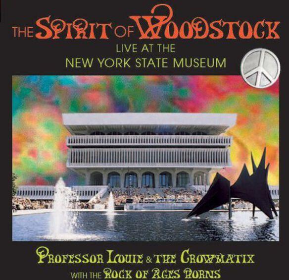 Professor Louie/ Cromatix/ Rock of Ages Horns - Spirit of Woodstock