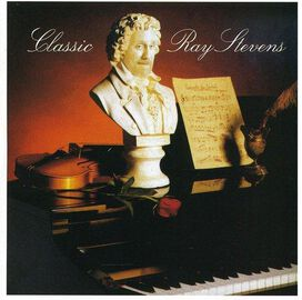 Ray Stevens - Classic (Not Greatest Hits)