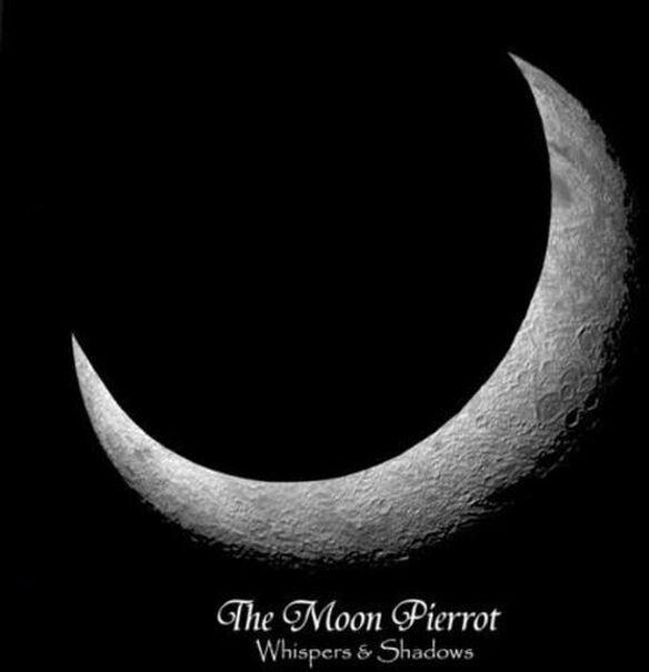 Moon Pierrot - Whispers & Shadows
