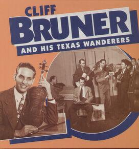 Cliff Bruner & Texas Wanderers - Cliff Bruner & His Texas Wanderers