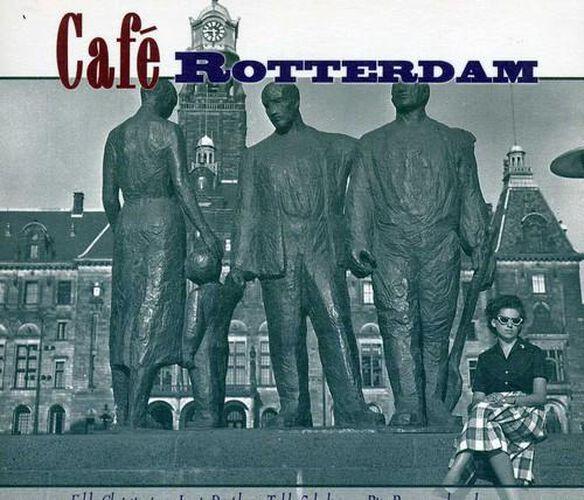Cafe Rotterdam / Various (Hol)