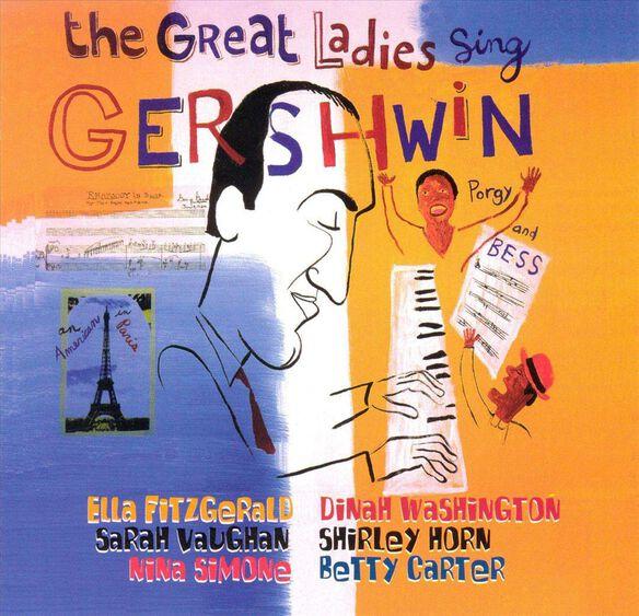 Great Ladies Sing Gershwin / Various