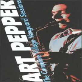 Art Pepper - Complete Village Vanguard Sessions