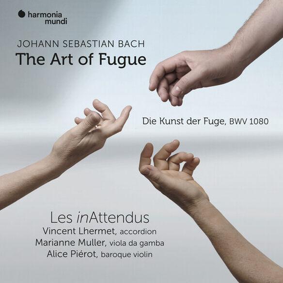 Les in Attendus - Bach: Die Kunst Der Fuge