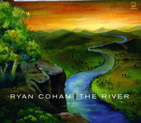 Ryan Cohan - River