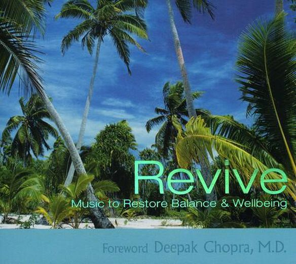 Revive: Music To Restore Balance & Wellbeing / Var