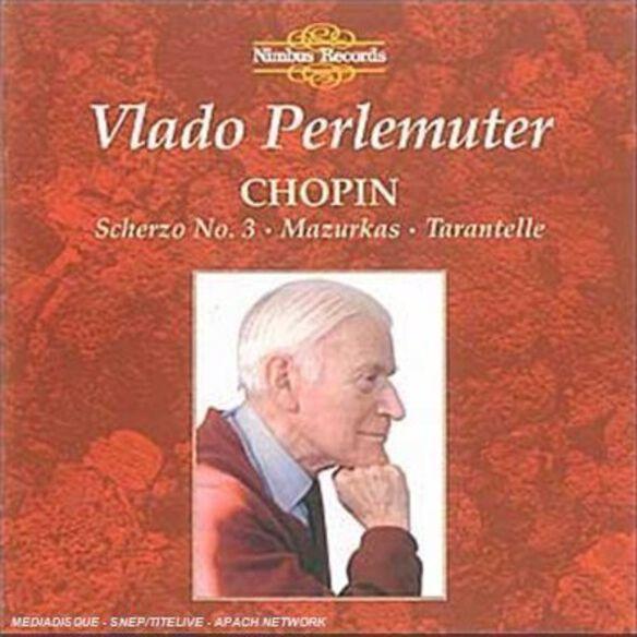Chopin/ Perlemuter - Scherzo / Mazurka / Tarantelle