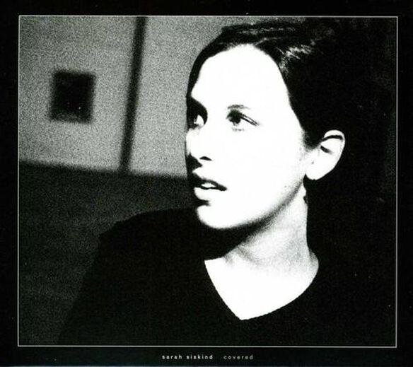 Sarah Siskind - Covered