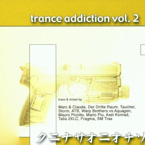 Trance Addiction 2 / Various