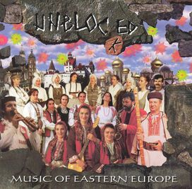 Various Artists - Best of Ellipsis Arts Unblocked: The Music of Eastern Europe