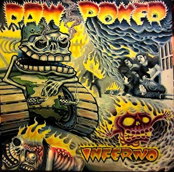 Raw Power - Inferno