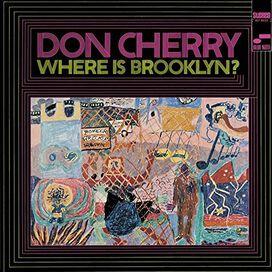 Don Cherry - Where Is Brooklyn?