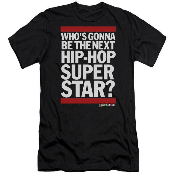 The Rap Game Next Hip Hop Superstar Short Sleeve Adult T-Shirt