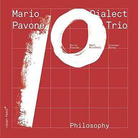 Mario Pavone - Dialect Trio: Philosophy