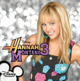 Hannah Montana - Hannah Montana 3