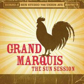Grand Marquis - Sun Session