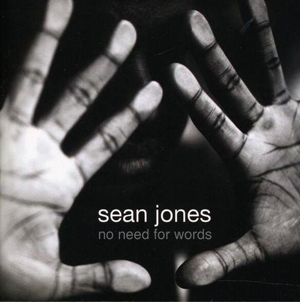 Sean Jones - No Need for Words