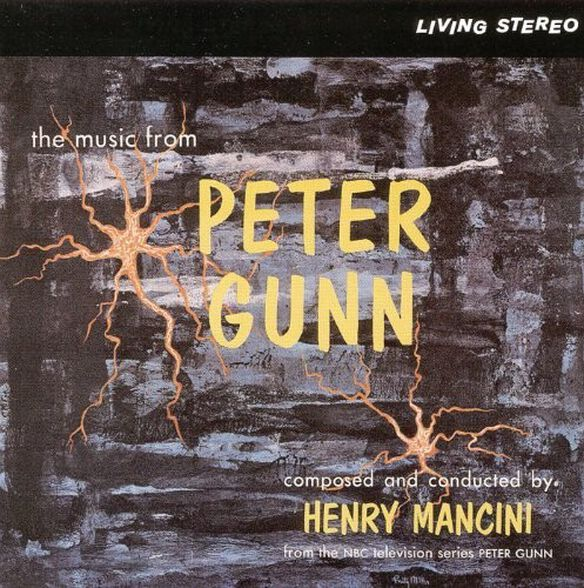 Henry Mancini - The Music From Peter Gunn (Original Soundtrack)