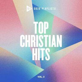 Various Artists - SOZO Playlists: Top Christian Hits, Vol. 2 (Various Artists)