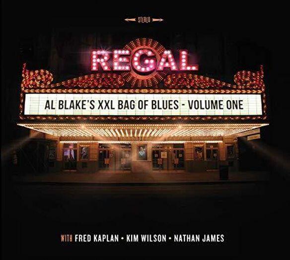 Al Blake / Kim Wilson - Al Blake's XXL Bag Of Blues: Volume 1