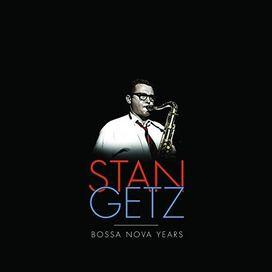 Stan Getz - Bossa Nova Years