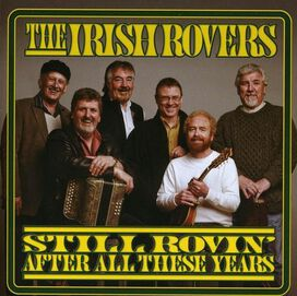 The Irish Rovers - Still Rovin' After All These Years