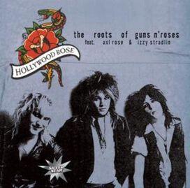 Hollywood Rose - Roots Of Guns N Roses